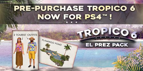 Tropico6_ElPrezPack_MASTERIMAGE_PS4_Prepurchase_TWITTER_ENG